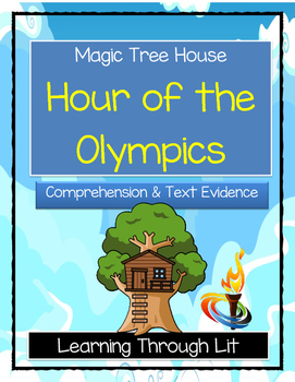 Magic Tree House HOUR OF THE OLYMPICS - Comprehension & Citing Evidence