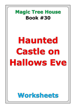 "Magic Tree House ""Haunted Castle on Hallows Eve"" worksheets"