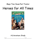 Magic Tree House -- Heroes for All Times -- A Literature Study