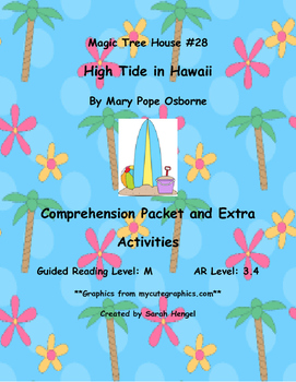 Magic Tree House: High Tide in Hawaii By Mary Pope Osborne Comprehension Packet