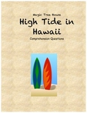 Magic Tree House High Tide in Hawaii comprehension questions
