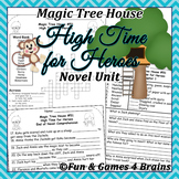 Magic Tree House High Time for Heroes Novel unit