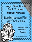 Horse Heroes- Magic Tree House: Teaching  Informational Text Reading Strategies