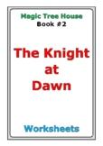 "Magic Tree House ""The Knight at Dawn"" worksheets"