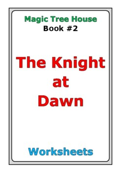 "Magic Tree House ""The Knight at Dawn"" worksheets"