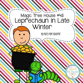 Magic Tree House - Leprechaun in Late Winter literature unit