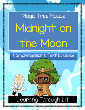 Magic Tree House MIDNIGHT ON THE MOON Comprehension & Citing Evidence