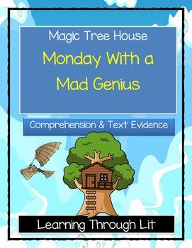 Magic Tree House MONDAY WITH A MAD GENIUS - Comprehension & Citing Evidence