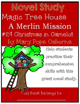 Magic Tree House Merlin Mission #1: Christmas in Camelot - Novel Study