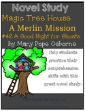Magic Tree House Merlin Mission #14: A Good Night for Ghosts - Novel Study
