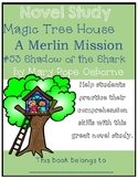Magic Tree House Merlin Mission #25: Shadow of the Shark -