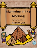 Magic Tree House Mummies in the Morning Common Core Unit