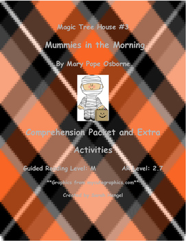 Magic Tree House Mummies in the Morning Mary Pope Osborne Comprehension Packet