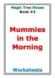 "Magic Tree House ""Mummies in the Morning"" worksheets"