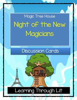 Magic Tree House NIGHT OF THE NEW MAGICIANS - Discussion Cards