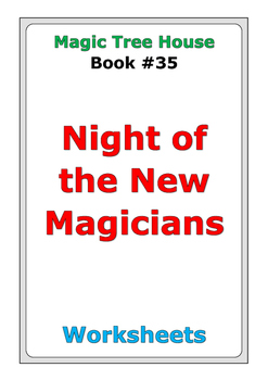 """Magic Tree House """"Night of the New Magicians"""" worksheets"""