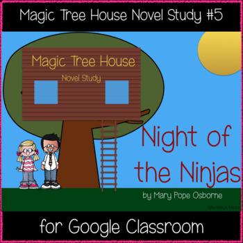 Magic Tree House: Night of the Ninjas Novel Study (Great for Google Classroom!)