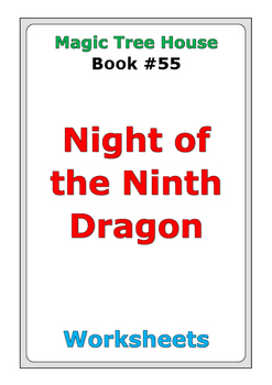 "Magic Tree House ""Night of the Ninth Dragon"" worksheets"