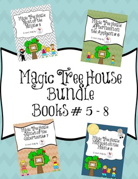 Magic Tree House Novel Study Bundle Books # 5 - 8