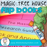 Magic Tree House Unit for ANY Book PLUS Flip Books