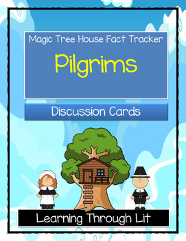 Magic Tree House PILGRIMS Fact Tracker - Discussion Cards