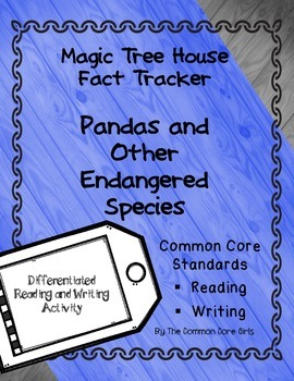 Pandas and Other Endangered Species-Magic Tree House:Common Core Reading/Writing