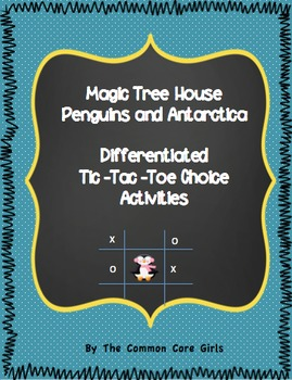 Magic Tree House Penguins and Antarctica: Differentiated Activities
