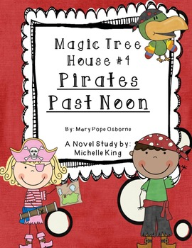 Magic Tree House- Pirates Past Noon Novel Study and Reading Response Packet