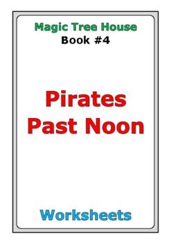 "Magic Tree House ""Pirates Past Noon"" worksheets"