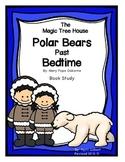 Magic Tree House Polar Bears Past Bedtime Book Study