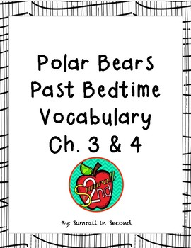 Magic Tree House: Polar Bears Past Bedtime Ch. Quizzes and Ch. Vocabulary bundle