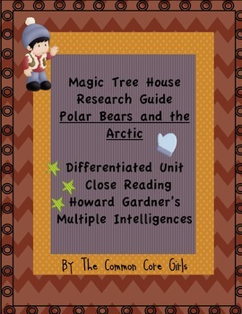 Polar Bears and the Arctic-Magic Tree House:Howard Gardner's Differentiated Unit