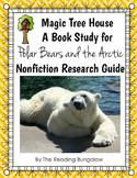 Magic Tree House - Polar Bears and the Arctic Study Guide