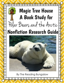 Magic Tree House - Polar Bears and the Arctic Study Guide