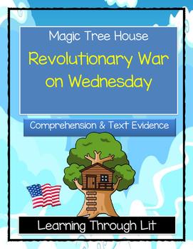 Magic Tree House REVOLUTIONARY WAR ON WEDNESDAY - Comprehe