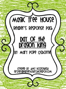 Magic Tree House Reader's Response Pack: Day of the Dragon