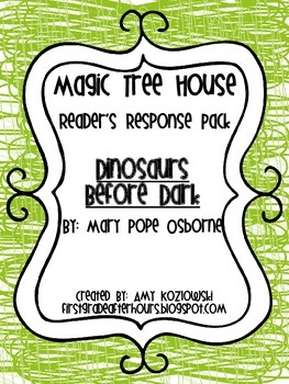 Magic Tree House Reader's Response Pack: Dinosaurs Before Dark