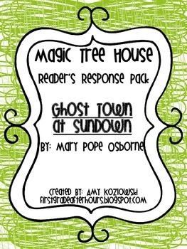 Magic Tree House Reader's Response Pack: Ghost Town at Sundown