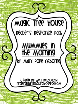 Magic Tree House Reader's Response Pack: Mummies in the Morning