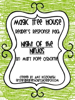 Magic Tree House Reader's Response Pack: Night of the Ninjas