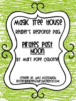 Magic Tree House Reader's Response Pack: Pirates Past Noon