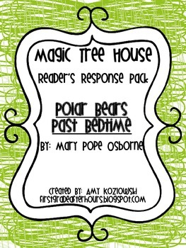 Magic Tree House Reader's Response Pack: Polar Bears Past Bedtime