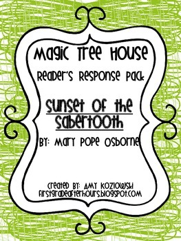 Magic Tree House Reader's Response Pack: Sunset of the Sabertooth