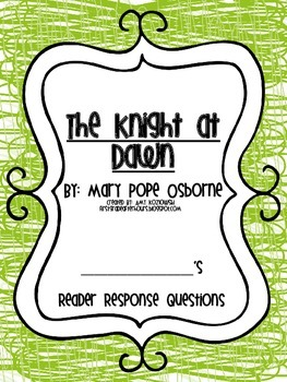 Magic Tree House Reader's Response Pack: The Knight at Dawn