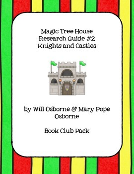 Magic Tree House Research Guide - Knights