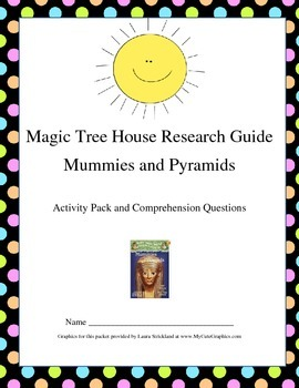 Magic Tree House Research Guide Mummies and Pyramids Comprehension Pack