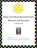 Magic Tree House Research Guide Mummies and Pyramids Vocab