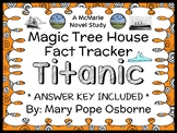 Magic Tree House Fact Tracker: Titanic (Osborne) Book Study / Comprehension