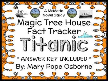 Magic Tree House Fact Tracker: Titanic (Will and Mary Osbo