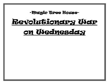 Magic Tree House Revolutionary War on Wednesday